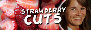 Strawberry Cuts